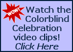 Click here for Colorblind 2007 Celebration Brunch Videos